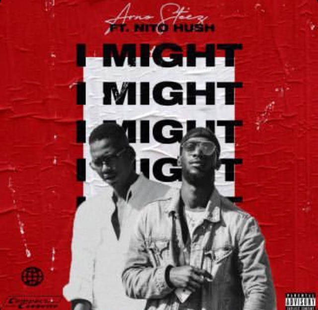 Arno Steez - I Might ft. Nito Hush