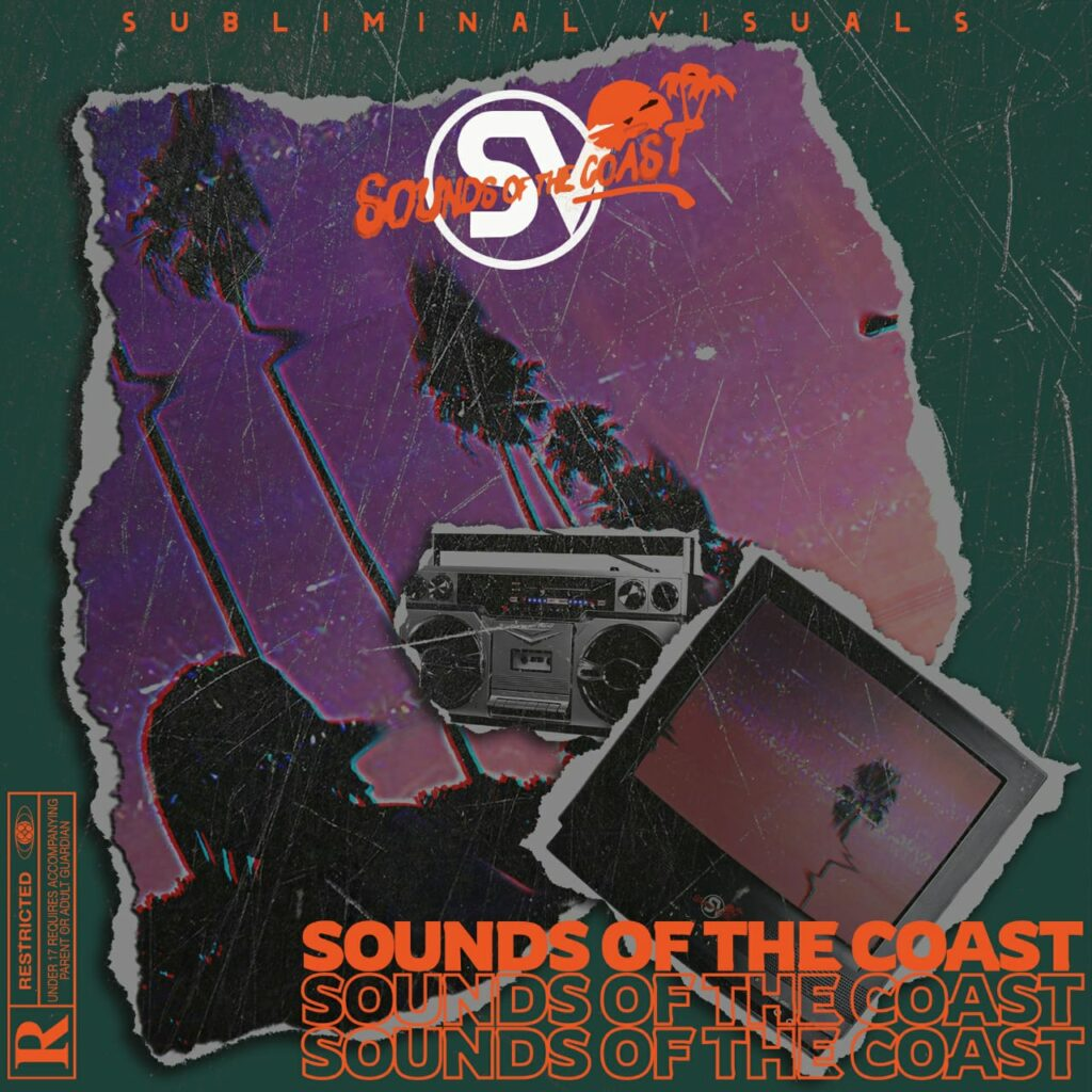 Subliminal Visuals – Sounds of the Coast