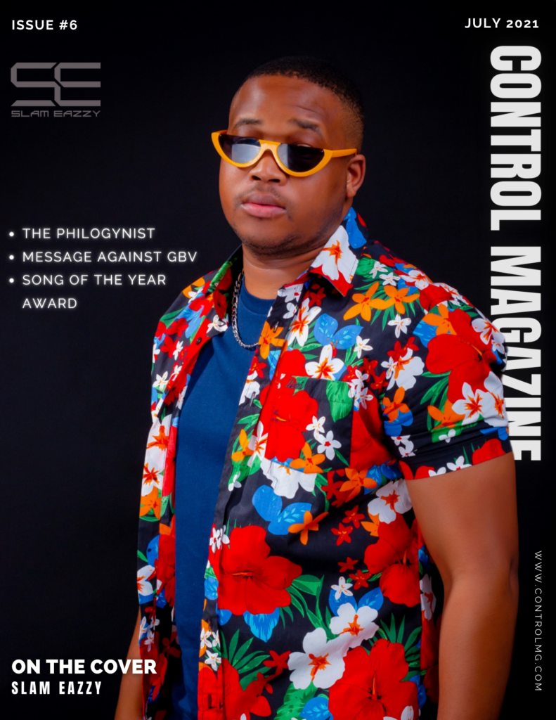 July 2021 – Issue #6 (SLAM EAZZY)